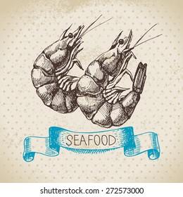 Vintage sea background. Hand drawn sketch seafood vector illustration of shrimps