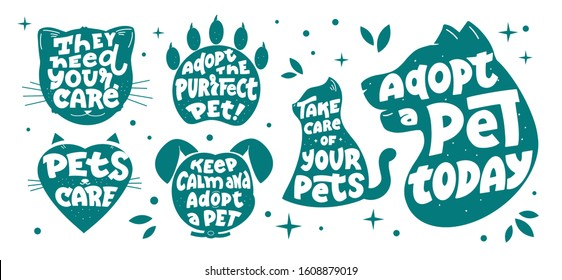 The vintage set of lettering Adopt Pets. Hand drawn phrases, slogans with animals silhouette is good for t-shirt designs, posters, ads etc. This emblems is a Vector illustration