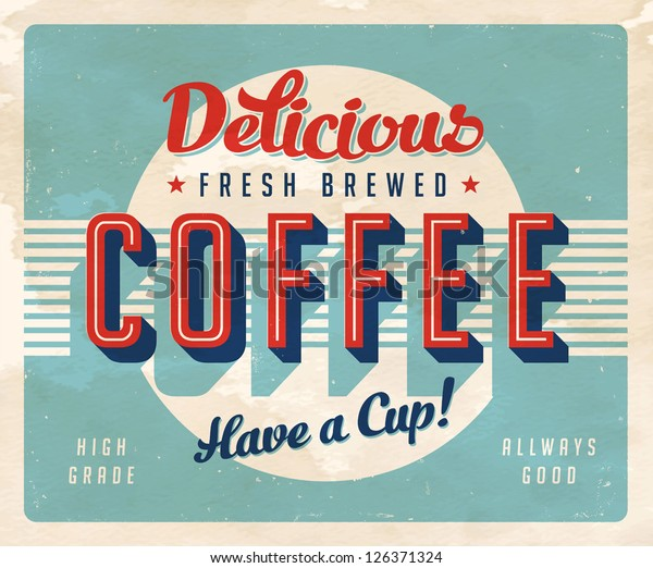 Винтаж знак - Свежий заваренный кофе - Vector EPS10. Эффекты Grunge могут быть легко удалены для совершенно нового, чистого знака.