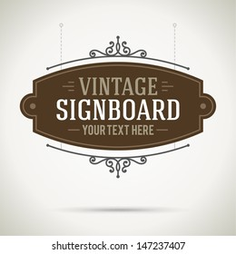 Vintage signboard outdoor advertising vintage graphics. Vector design element. . Flourishes calligraphic.