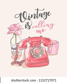 vintage slogan with classic phone and flower illustration