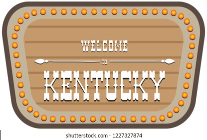 A vintage street sign is welcome to Kentucky. Vector illustration.