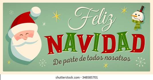 "Vintage Style Christmas Card in Spanish. ""Feliz Navidad de parte de todos nosotros"" means ""Merry Christmas From All of us"". Editable EPS10."