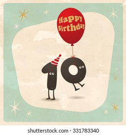 Vintage style funny 10th birthday Card  - Editable, grunge effects can be easily removed for a brand new, clean sign.