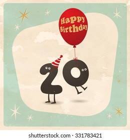 Vintage style funny 20th birthday Card  - Editable, grunge effects can be easily removed for a brand new, clean sign.