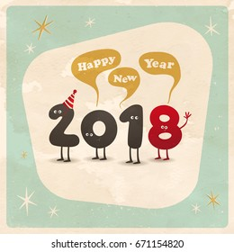 Vintage style funny greeting card - Happy New Year 2018 - Editable, grunge effects can be easily removed for a brand new, clean sign.