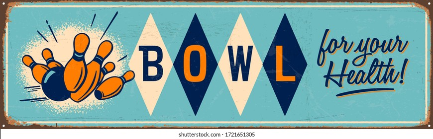 Vintage style metal sign - Bowl for your health! - Vector EPS10. Grunge effects can be easily removed for a brand new, clean sign.