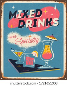 Vintage style metal sign - Mixed Drinks Our Specialty - Vector EPS10. Grunge effects can be easily removed for a brand new, clean sign.
