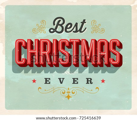 vintage style postcard best christmas ever vector eps 10 grunge effects can be - Best Christmas Ever