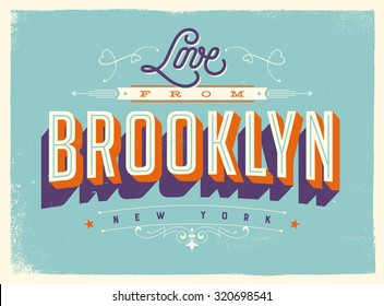 Vintage style Touristic Greeting Card with texture effects - Love from Brooklyn, New York - Vector EPS10.