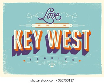 Vintage style Touristic Greeting Card with texture effects - Love from Key West, Florida - Vector EPS10.