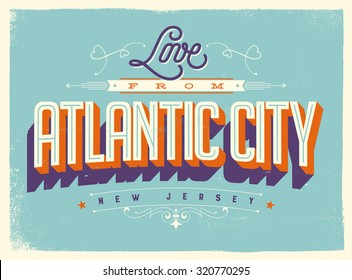 Vintage style Touristic Greeting Card with texture effects - Love from Atlantic City, New Jersey - Vector EPS10.