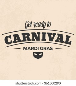 Vintage Style Typographic Vector Design with carnival symbol, mask - Mardi Gras