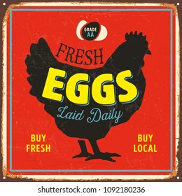 Vintage Style Vector Metal Sign - Fresh Eggs Laid Daily - Grunge effects can be easily removed for a brand new, clean design.
