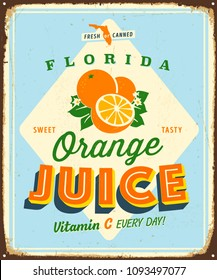 Vintage Style Vector Metal Sign - Florida Orange Juice - Grunge effects can be easily removed for a brand new, clean design