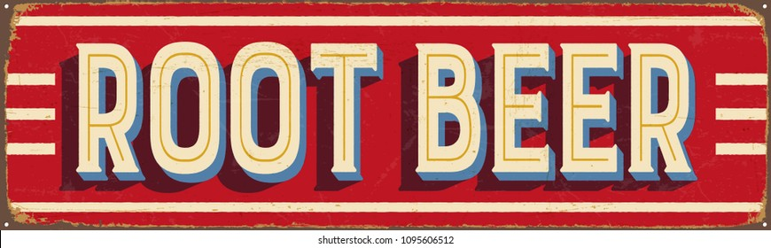 Vintage Style Vector Metal Sign - ROOT BEER - Grunge effects can be easily removed for a brand new, clean design