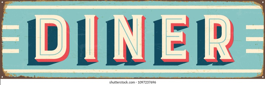 Vintage Style Vector Metal Sign - DINER - Grunge effects can be easily removed for a brand new, clean design.