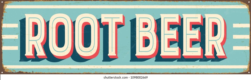 Vintage Style Vector Metal Sign - ROOT BEER - Grunge effects can be easily removed for a brand new, clean design.