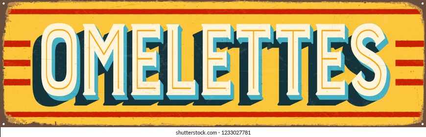 Vintage Style Vector Metal Sign - OMELETTES - Grunge effects can be easily removed for a brand new, clean design