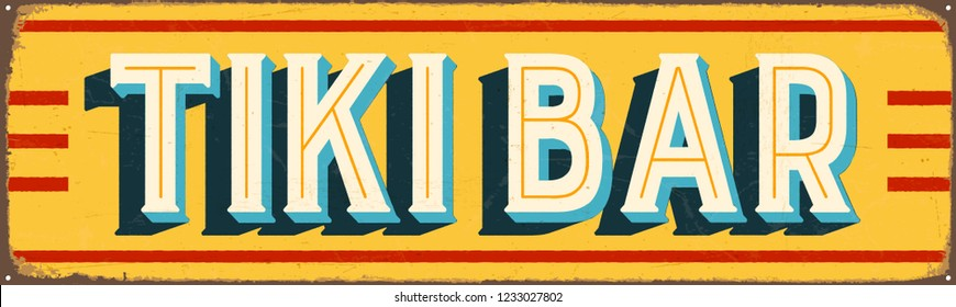 Vintage Style Vector Metal Sign - TIKI BAR - Grunge effects can be easily removed for a brand new, clean design