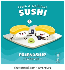 Vintage Sushi poster design with vector sushi character. Chinese words mean sushi, green tea.
