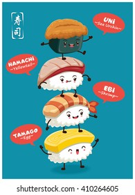 Vintage Sushi poster design with vector sushi character. Uni means sea urchin, Hamachi means Yellowtail, Ebi means shrimp, Tamago means egg. Chinese word means sushi.