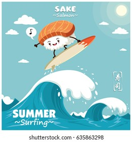 Vintage sushi poster design with vector sushi surfer. Sake means filled with salmon. Chinese word means sushi.