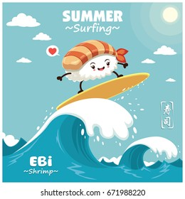 Vintage sushi poster design with vector sushi surfer. Chinese word means sushi.