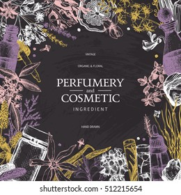 Vintage template. Ink hand drawn design with aromatic plants and fruits on chalkboard.. Vector illustration with highly detailed perfumery and cosmetics ingredients sketch.