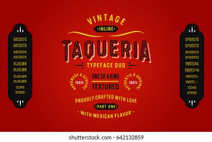 "Vintage Textured Typeface Duo with Mexican Flavor ""Taqueria"". Part One - Inline Style."