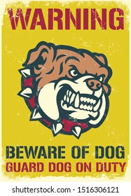 vintage and textured warning sign of beware of the dog