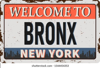 Vintage tin sign Welcome to Bronx New York. Retro souvenirs or postcard templates on rust background.