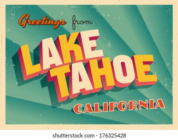 Vintage Touristic Greeting Card - Lake Tahoe, California - Vector EPS10. Grunge effects can be easily removed for a brand new, clean sign.