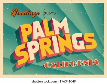 Vintage Touristic Greeting Card - Palm Springs, California - Vector EPS10. Grunge effects can be easily removed for a brand new, clean sign.