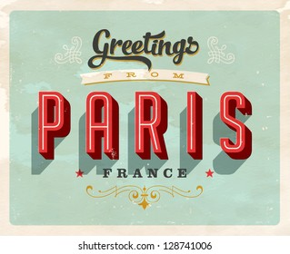 Vintage Touristic Greeting Card - Paris, France - Vector EPS10. Grunge effects can be easily removed for a brand new, clean sign.
