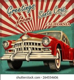 Vintage touristic greeting card with retro car.Santa Cruz. California.