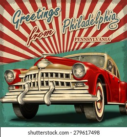 Vintage touristic greeting card with retro car.Philadelphia.Pennsylvania.