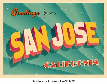 Vintage Touristic Greeting Card - San Jose, California - Vector EPS10. Grunge effects can be easily removed for a brand new, clean sign.