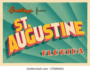 Vintage Touristic Greeting Card - St. Augustine, Florida - Vector EPS10. Grunge effects can be easily removed for a brand new, clean sign.