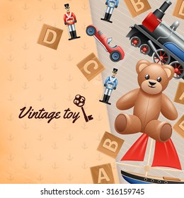 Vintage toys realistic background with toy soldier car and teddy bear vector illustration
