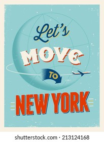 Vintage traveling poster - Let's move to New York - Vector EPS 10.