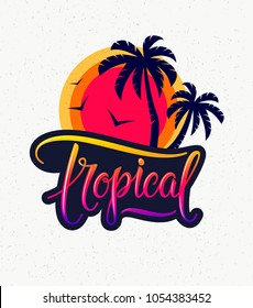 Vintage tropical emblem - text, palm tree silhouettes, sunset and flying birds - logo, badge, patch and icon. Tropical concept of card, invitation, poster, flyer, invitation, banner. Isolated. Vector