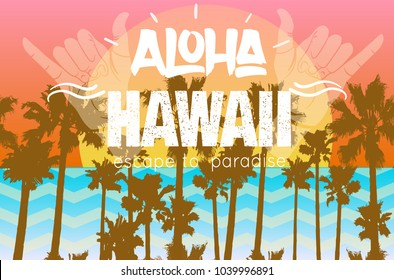 Vintage tropical exotic Hawaii print  with slogan. Vector illustration
