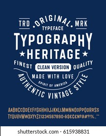 "Vintage Typeface ""Typography Heritage"". Original Letters and Numbers. Retro Hand Made Type. Typographic Lettering Badge. Vector Illustration."