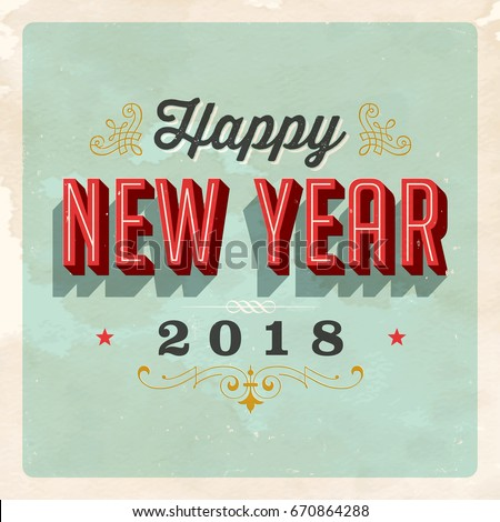 vintage vector 2018 happy new year card with a realistic used and worn effect that