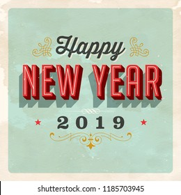 Vintage vector 2019 Happy New Year card, with a realistic used and worn effect that can be easily removed for a clean, brand new card.