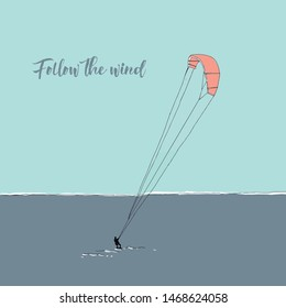 Vintage vector illustration - Extreme Air Kiteboarding. Follow the wind
