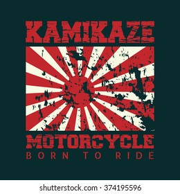 Vintage vector illustration on a motorcycle. Japanese imperial flag. Grunge 'Kamikaze'. Road Trip. Slogan: born to ride. Biker typography, t-shirt graphics, poster, banner, flyer and postcard