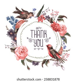 Vintage Watercolor Greeting Card with Blooming Flowers and Birds. Thank You with Place for Your Text. Roses, Wildflowers, Vector Illustration