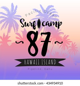 Vintage watercolor summer surf print with typography design Surf camp, palm trees and lettering Hawaii island, Pipeline, Oahu, Pacific Ocean. Tropical vector design, fashion print, T-shirt design.